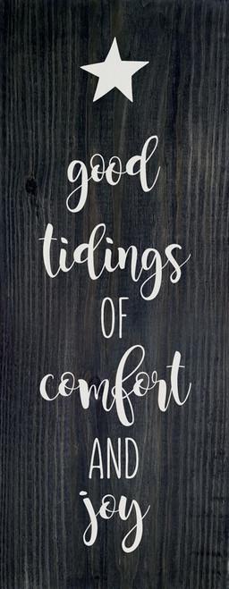 Black - Good Tidings Of Comfort And Joy - Wood Sign