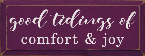 Purple - Good Tidings Of Comfort And Joy - Wood Sign 7x18
