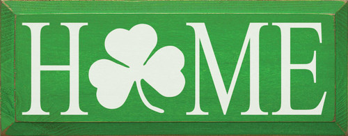 Home with Shamrock - Wood Sign 7x18