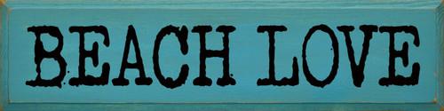 Blue - Beach Love - Wood Sign 9x36