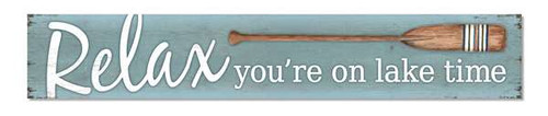 Outdoor Sign - Relax You're On Lake Time - 8x47 Horizontal
