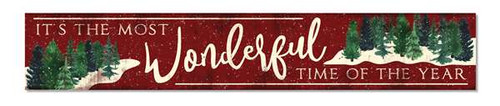 Outdoor Sign - It's The Most Wonderful Time Of The Year - 8x47 Winter Theme