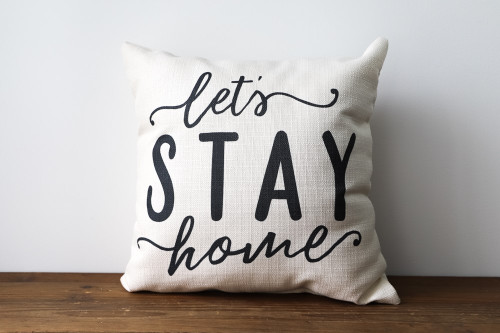 Let's Stay Home Square Pillow