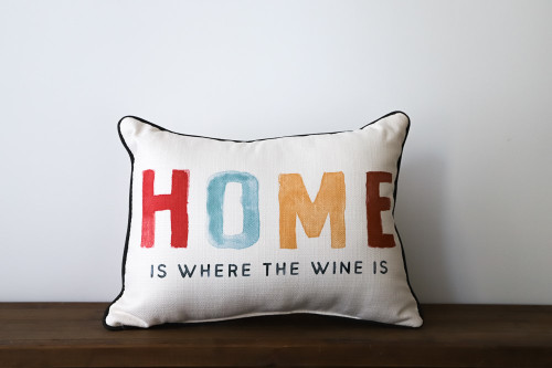 Home Is Where The Wine Is Rectangle Pillow