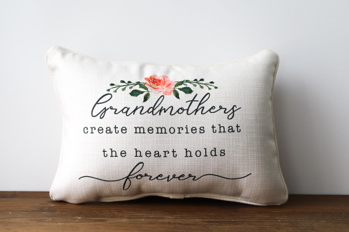 Grandmothers Create Memories That The Heart Holds Forever Rectangle Pillow