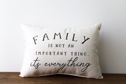 Family Is Not An Important Thing, It's Everything Rectangle Pillow