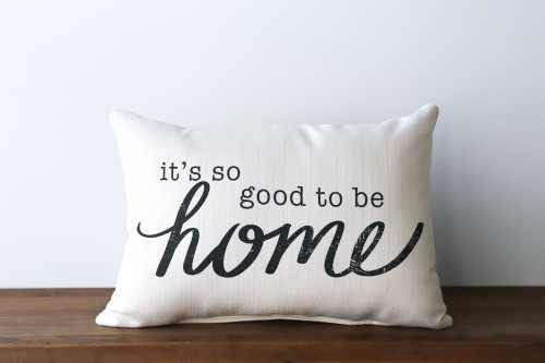 It's So Good To Be Home Rectangle Pillow