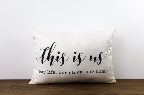 This Is Us Our Life Our Story Our Home Rectangle Pillow