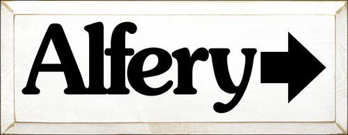 7x18 White board with Black text  Alfery w/ right arrow