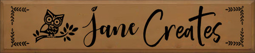 10x48 Toffee board with Black text  Jane Creates