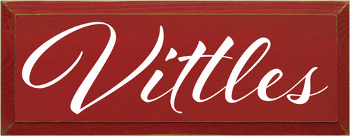 7x18 Red board with White text  Vittles