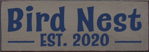 3.5x10 Anchor Gray board with Navy Blue text  Bird Nest Est. 2020