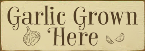 3.5x10 Cream board with Brown text  Garlic Grown Here