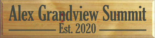 9x36 Butternut Stain board with Charcoal text  Alex Grandview Summit est. 2020