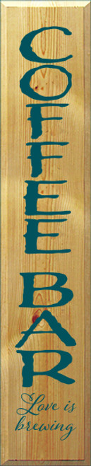 7x36 Butternut Stain board with Peacock text  Coffee Bar Love is brewing