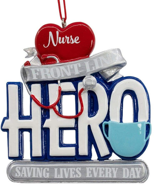 Nurse Front Line Hero Saving Lives Every Day Ornament