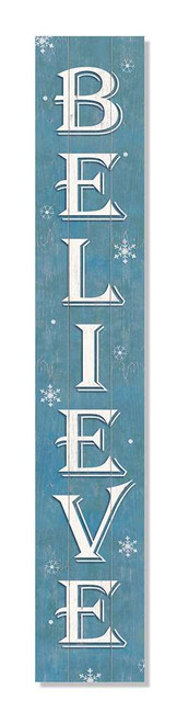 Outdoor Sign - Believe with Snowflakes Blue - Vertical Porch Board 8x47