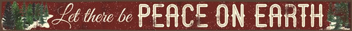 Let There Be Peace On Earth - Wood Sign - 16in.