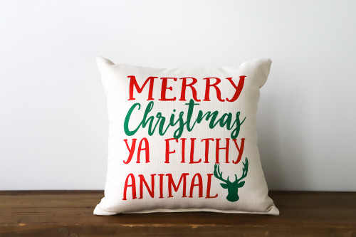 Merry Christmas Ya Filthy Animal Square Pillow