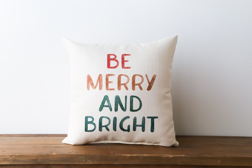 Be Merry And Bright - Christmas Square Pillow