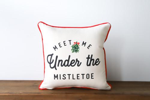 Meet Me Under The Mistletoe - Christmas Square Pillow