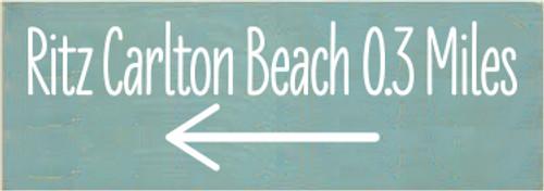 3.5x10 Sea Blue board with White text  Ritz Carlton Beach 0.3 Miles