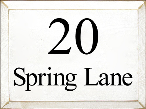 9x12 White board with Black text  20 Spring Lane
