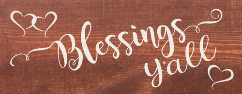 Chestnut - Blessings Y'all - Wood Sign 7x18