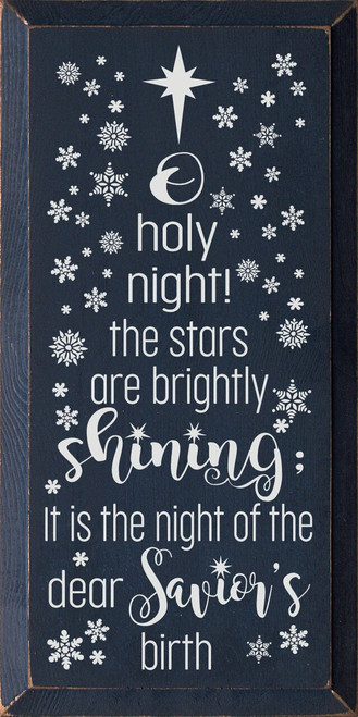 O Holy Night! The Stars Are Brightly Shining; It Is The Night Of The Dear Savior's Birth Wooden Sign