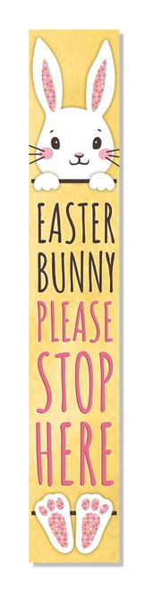 Outdoor Welcome Home Sign - Easter Bunny Please Stop Here - Vertical Porch Board 8x47