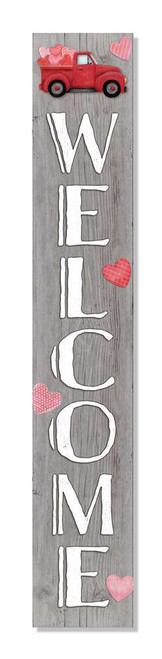 Outdoor Welcome Sign - Truck with Hearts - Valentine's Day Vertical Porch Board 8x47