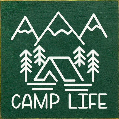 Camp Life - Wood Sign 7x7