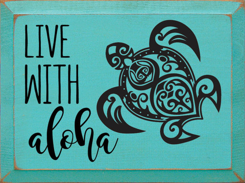 Live With Aloha - Wood Sign 9x12