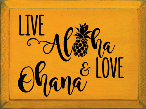 Live Aloha & Love Ohana - Wood Sign 9x12