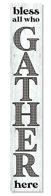 Outdoor Sign - Bless All Who Gather Here - Vertical Porch Board 8x47