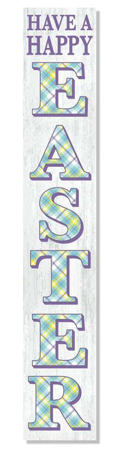 Outdoor Sign - Have A Happy Easter - Vertical Porch Board 8x47