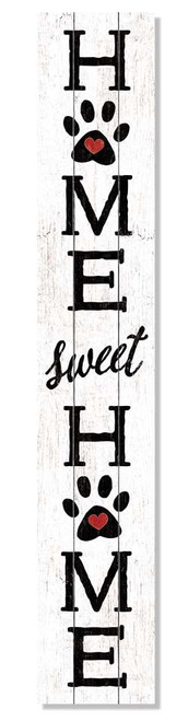 Outdoor Sign - Home Sweet Home with Pawprints - Vertical Porch Board 8x47