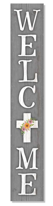 Outdoor Sign - Welcome with Flowers on Cross - Vertical Porch Board 8x47