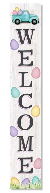 Outdoor Sign - Welcome with Easter Truck and Colorful Easter Eggs - Vertical Porch Board 8x47