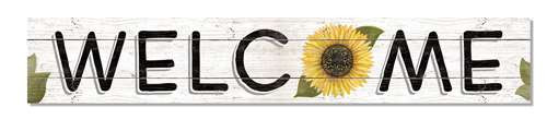 Outdoor Sign - Welcome - Sunflower - 8x47 Horizontal