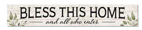 Outdoor Sign - Bless This Home And All Who Enter - 8x47 Horizontal