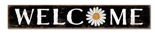 Outdoor Welcome Sign - Black With White Daisy - 8x47 Horizontal