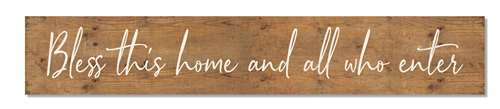 Outdoor Sign - Bless This Home And All - 8x47 Horizontal