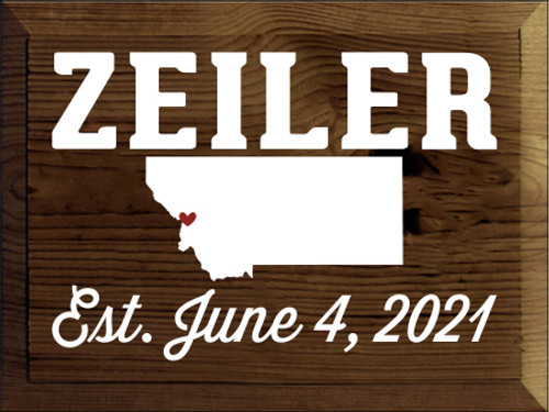 9x12 Walnut Stain board with White and Red text  ZEILER Est. June 4, 2021