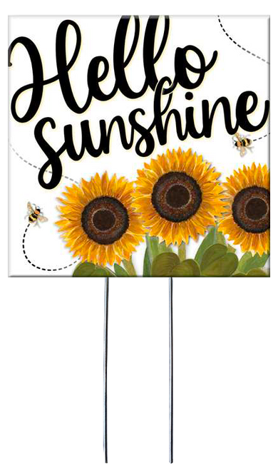 Hello Sunshine with sunflowers - Square Outdoor Standing Lawn Sign 8x8