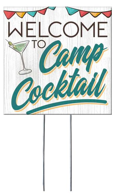 Welcome To Camp Cocktail - Square Outdoor Standing Lawn Sign 8x8