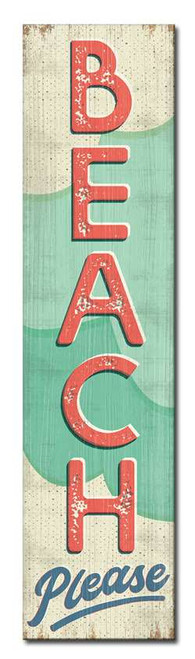 Beach Please - Outdoor Standing Lawn Sign 6x24