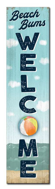 Beach Bums Welcome - Outdoor Standing Lawn Sign 6x24