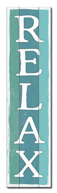Relax - Shades Of Blue Beachy Style - Outdoor Standing Lawn Sign 6x24
