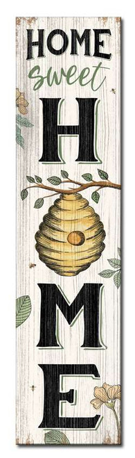 Home Sweet Home with Beehive - Outdoor Standing Lawn Sign 6x24